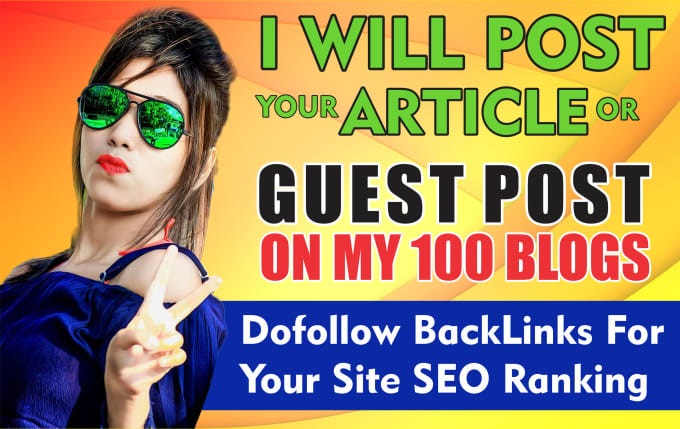 I Publish Authority Guest Post On My 100 Blogs