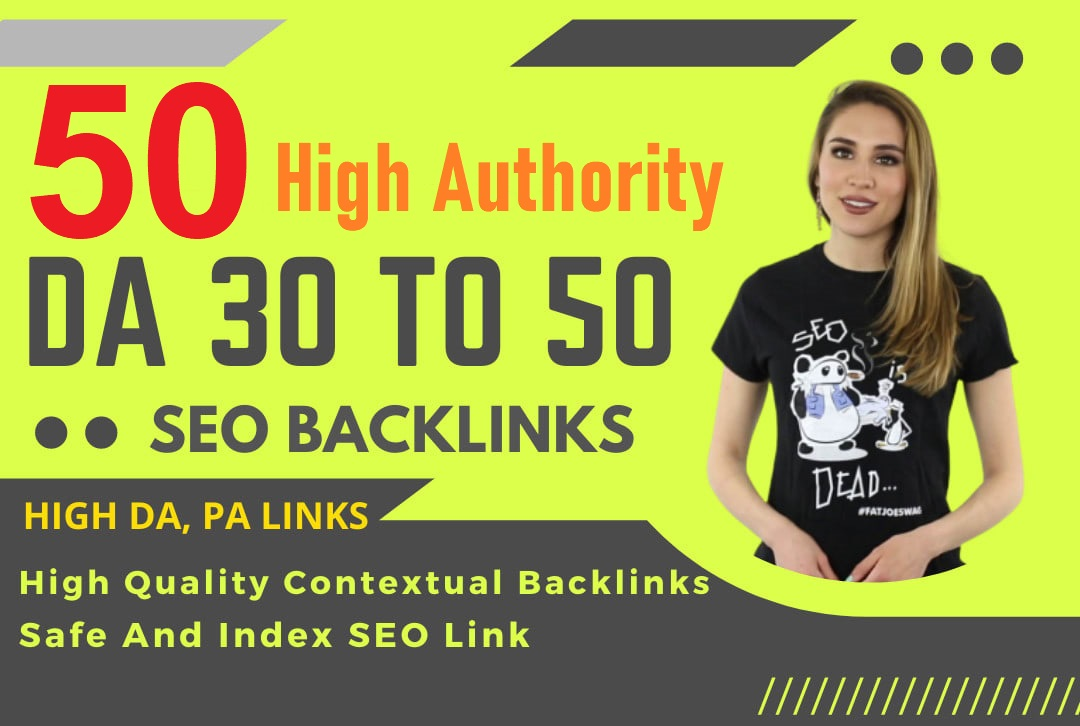 50-High Authority UNIQUE Domains Keyword Base Contextual Link-Building Service collaboration Google