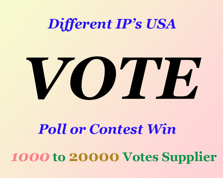 HQ 200+ Worldwide or USA based Different IP Vote
