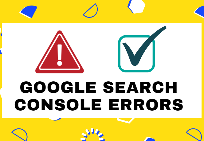 I Can Fix Your Google Search Console Errors Manually ASAP