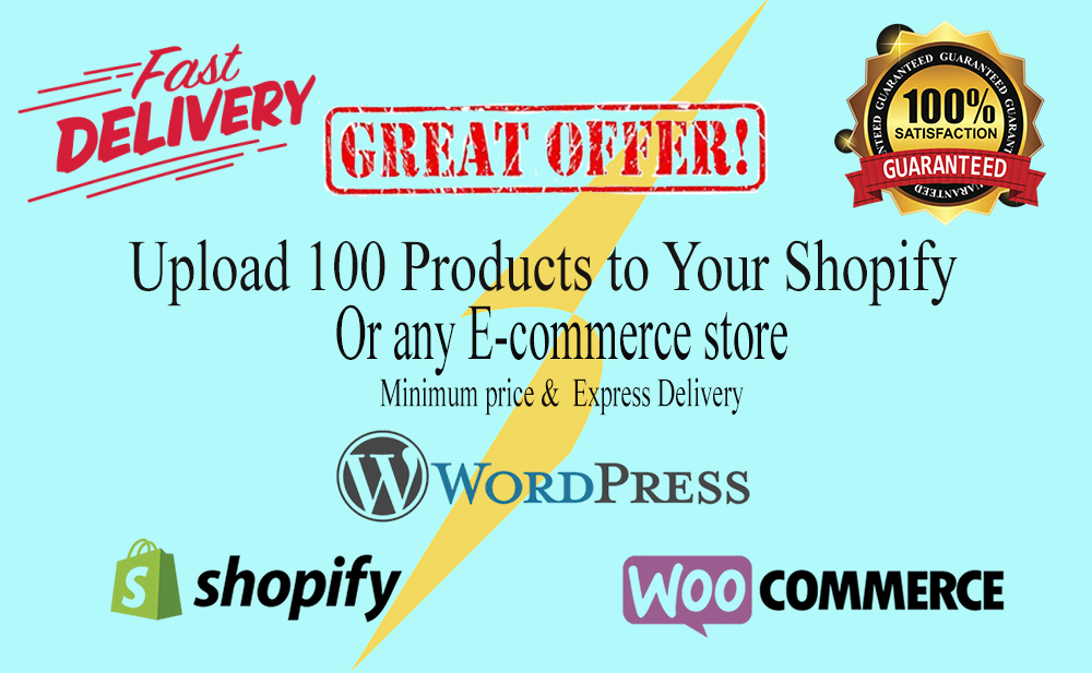 I will upload 100 products to your shopify woocommerce store
