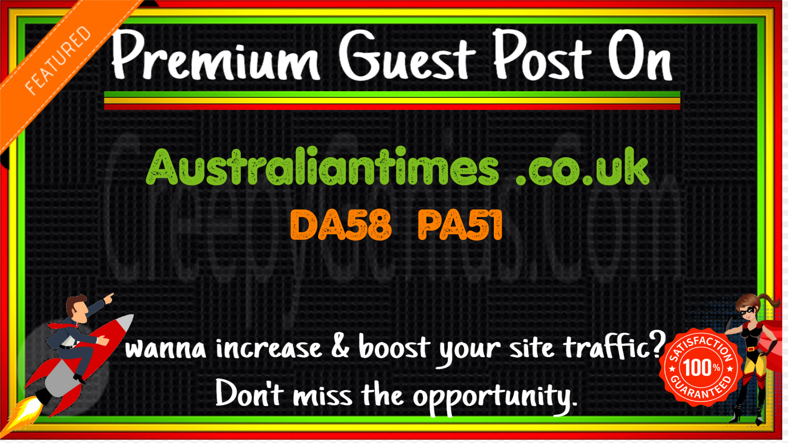 Write & Publish A Guest Post On Australiantimes. co. uk DA58 PA51