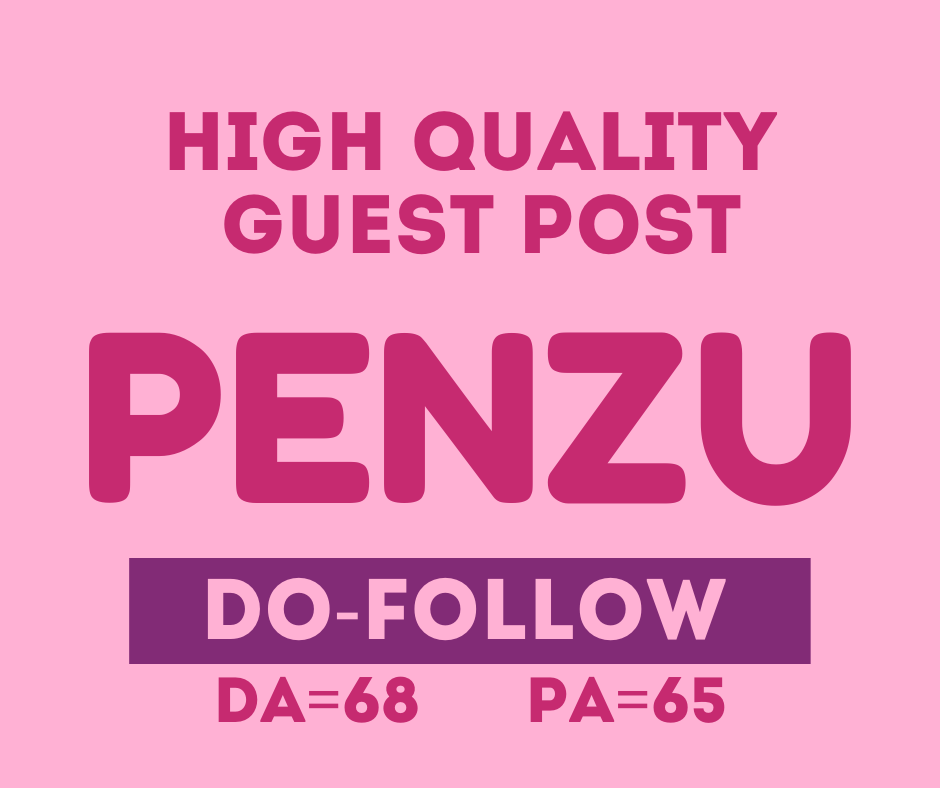 I will Provide You High Quality Guest Post Backlinks From Penzu
