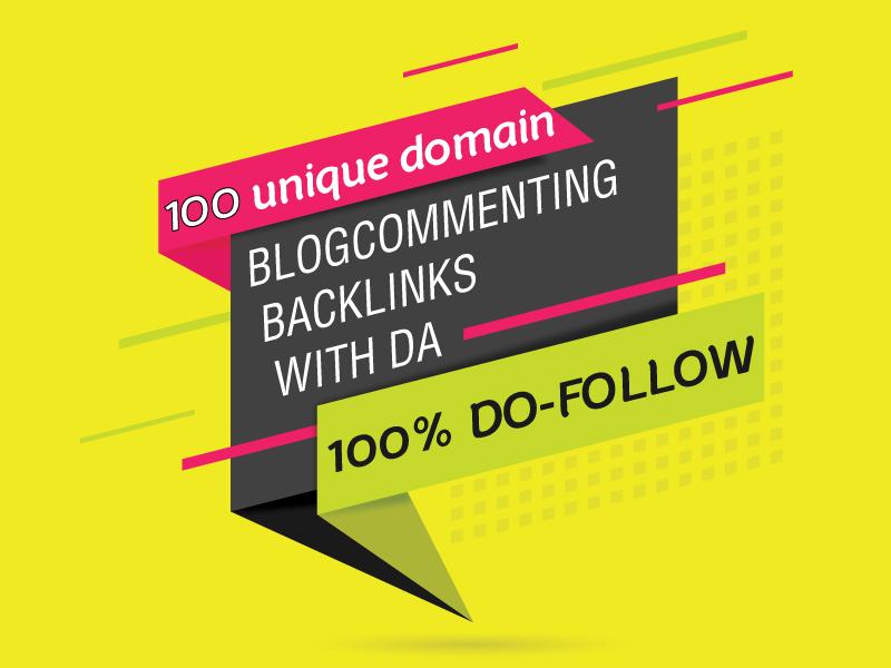 I make 100 unique domain blog commenting backlinks with High DA