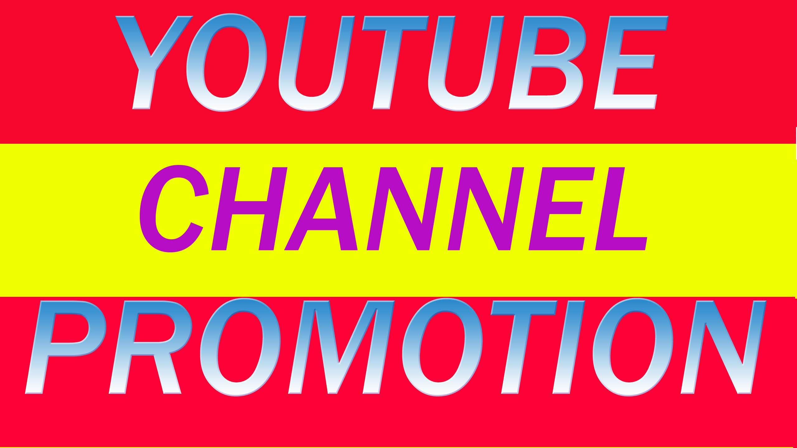 YOUTUBE VIDEO OR CHANEL PROMOTION BY REAL AUDIENCE