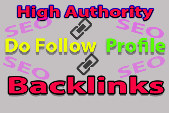 I will provide 10 high authority do follow profile backlinks