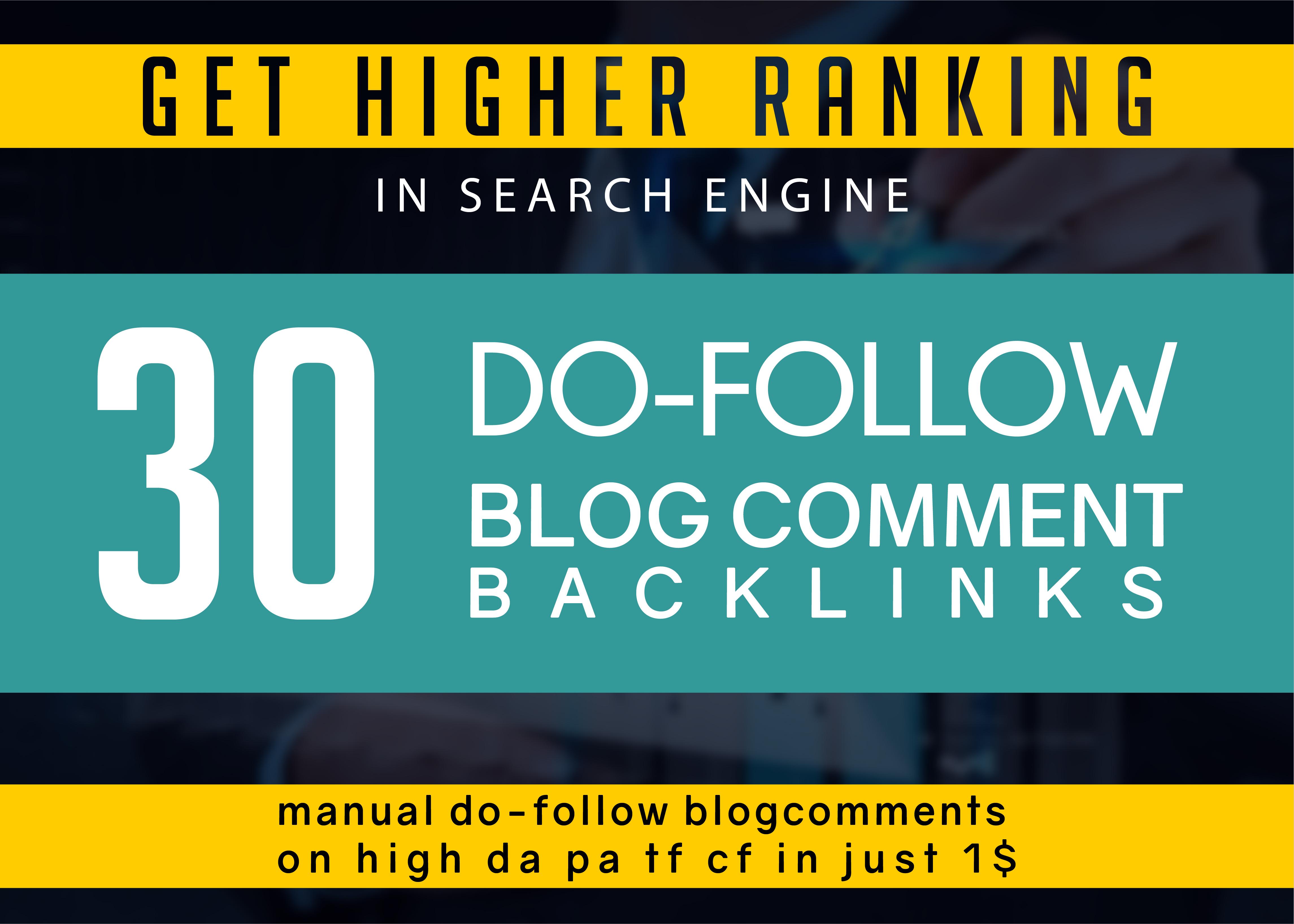 Provide Manual Do-follow blog comments backlinks on High DA PA