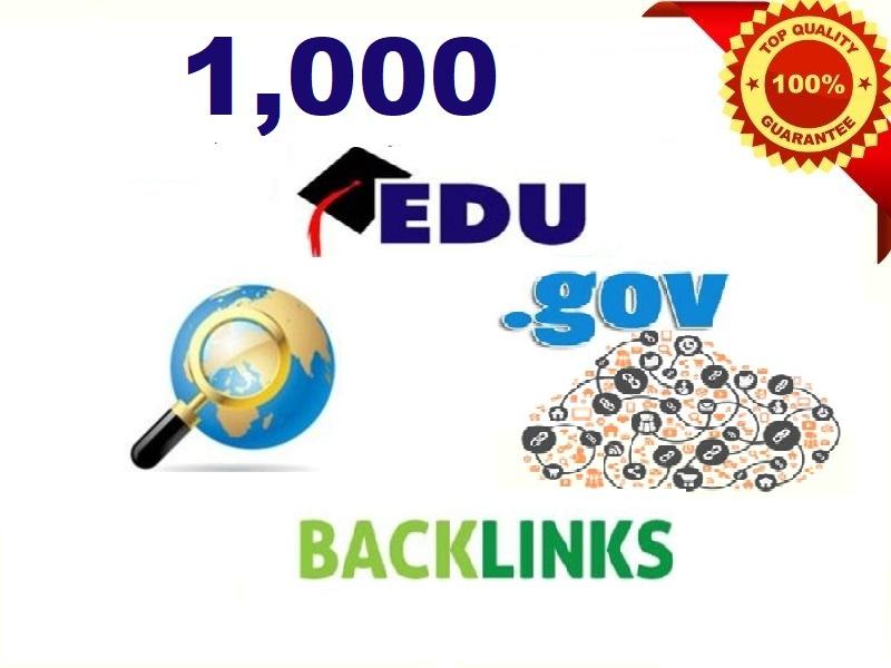 We create 1000 High quality Edu and Gov Backlinks