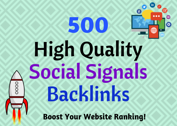 500 social signals backlinks with report