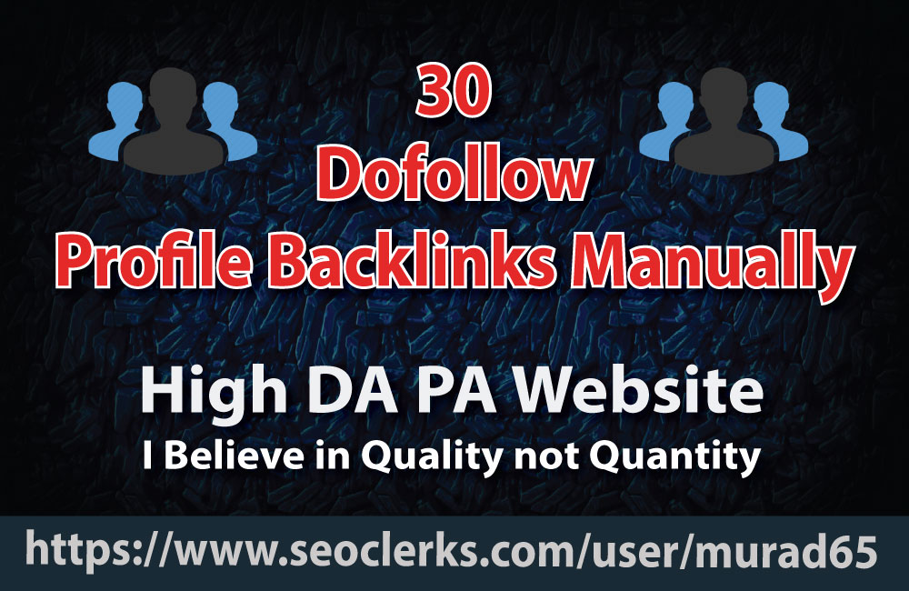 30 Dofollow Profile Backlink High DA PA Manually Service