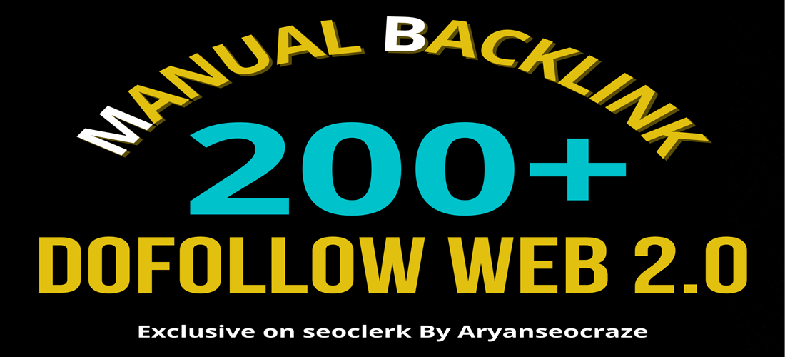200 Web 2.0 manual dofollow High authority backlinks