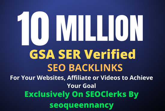 I Will Build 10 Million GSA Backlinks for Increase Your Link Juice