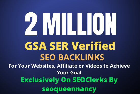 I Will Build 2 Million GSA Backlinks for Increase Your Link Juice