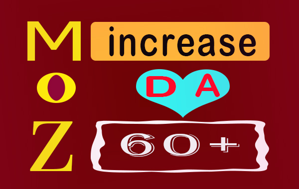 I will increase 5 website domain authority moz da pa to 52-80 plus