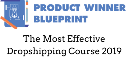 Product Winner Blueprint - Ecommerce Drop-shipping course
