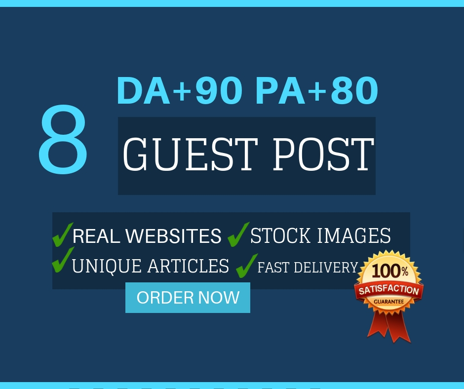 Write and publish 8 High Authority DA50 to 90 Guest post Permanent Backlinks