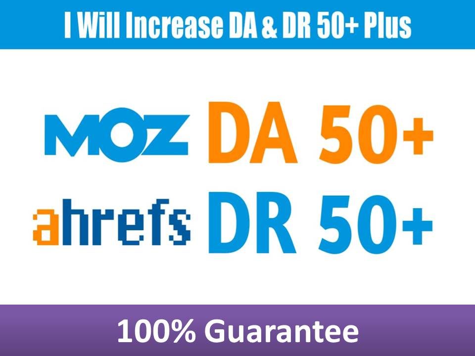 I will increase da moz domain authority 50 plus ahref dr 55 plus