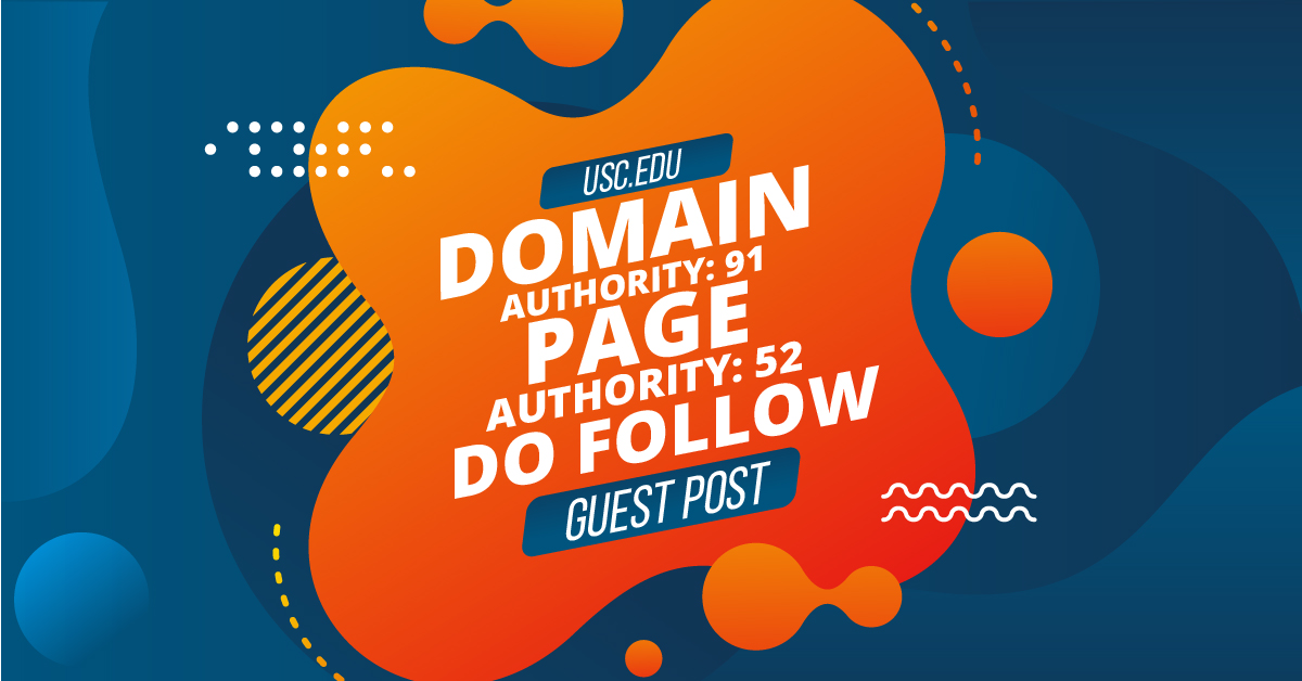 Guest Post On DA 92 Edu Site usc. edu Limited Offer
