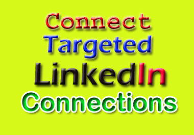 do you connect with your targeted LinkedIn connections