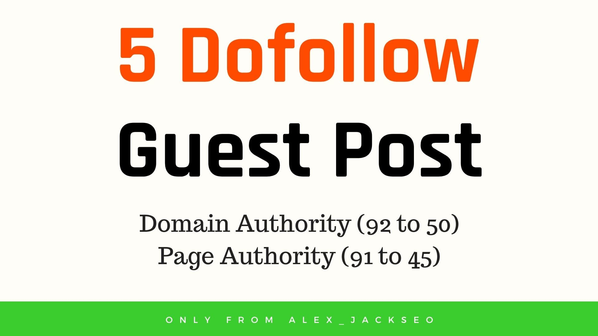 I will write and publish 5 dofollow guest post on da 70+ general blogs