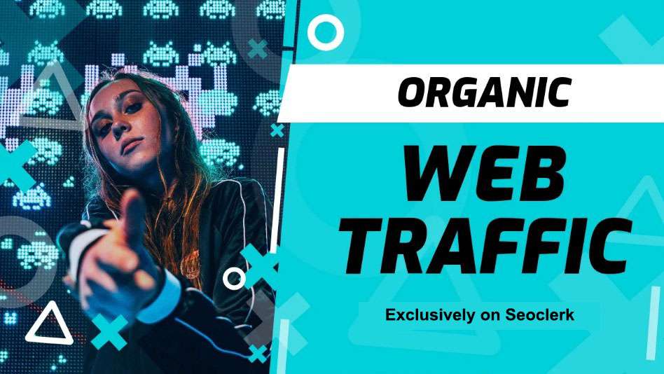 Drive Organic Visitors,  Real Global Web Traffic