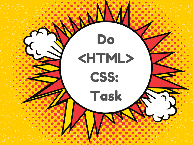I will do HTML and CSS related task