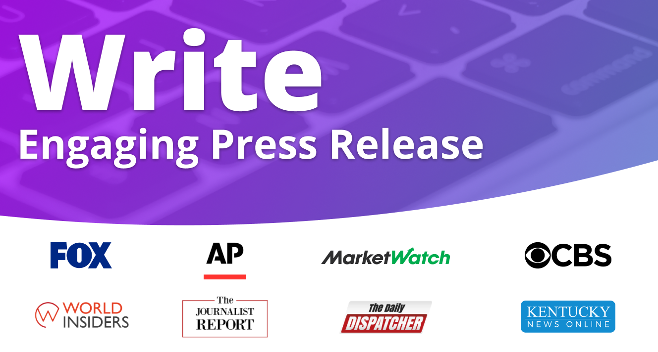 Will Write Engaging Press Release For You