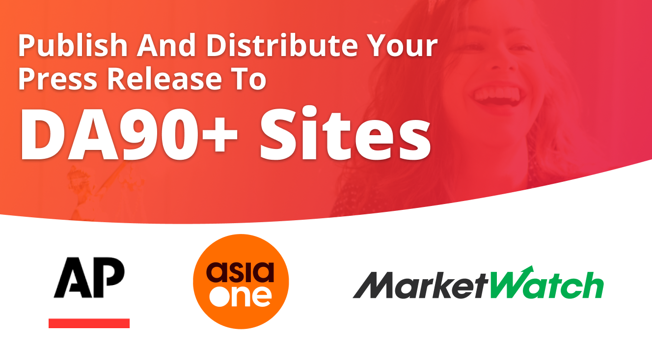 Will Publish and Distribute Your Press Release to DA90+ Sites
