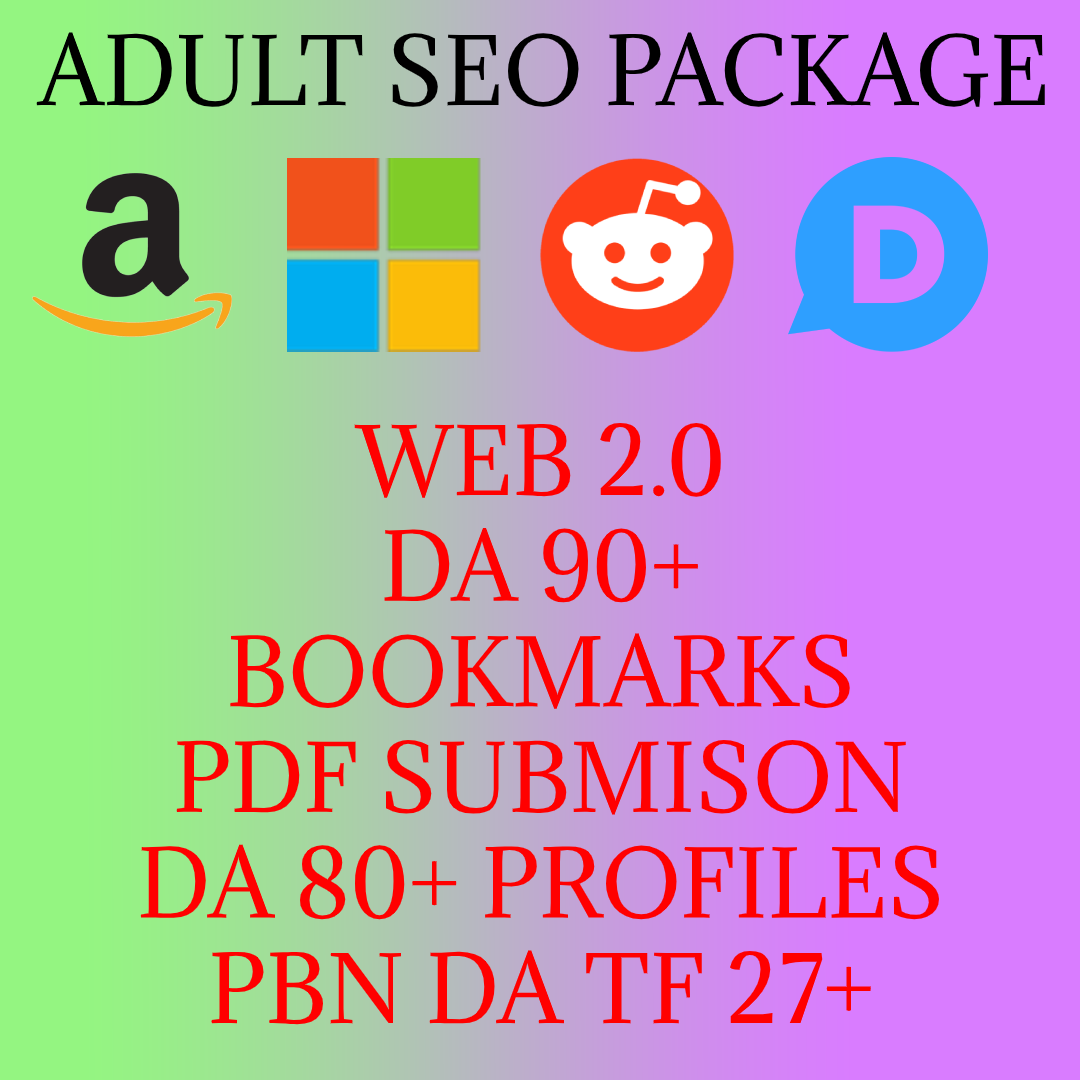 Adult SEO backlinks package - DA90+ Do Follow backlinks for Adult niche websites