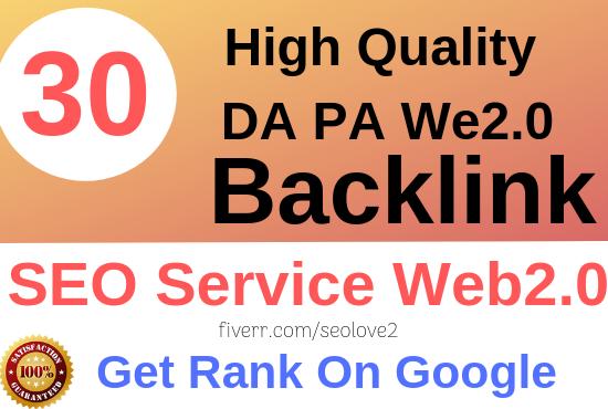 Create 30 High Quality Web2.0 Backlinks