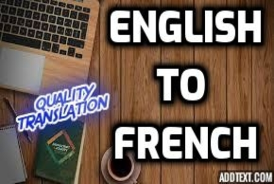 English to French Transation - will provide translation for article ,legal and any other documents