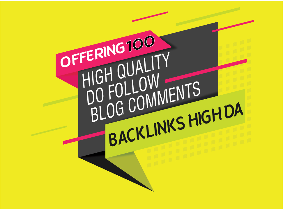 [Unique Offer] 100 Manually Do Follow Blog Comments With 50% Off