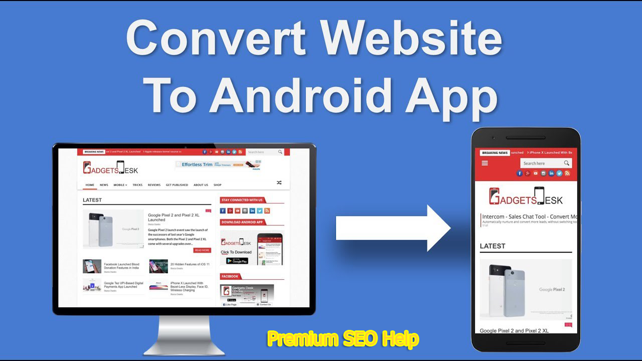 Convert any blog,  eCommerce website,  Facebook page,  sale page to an android app