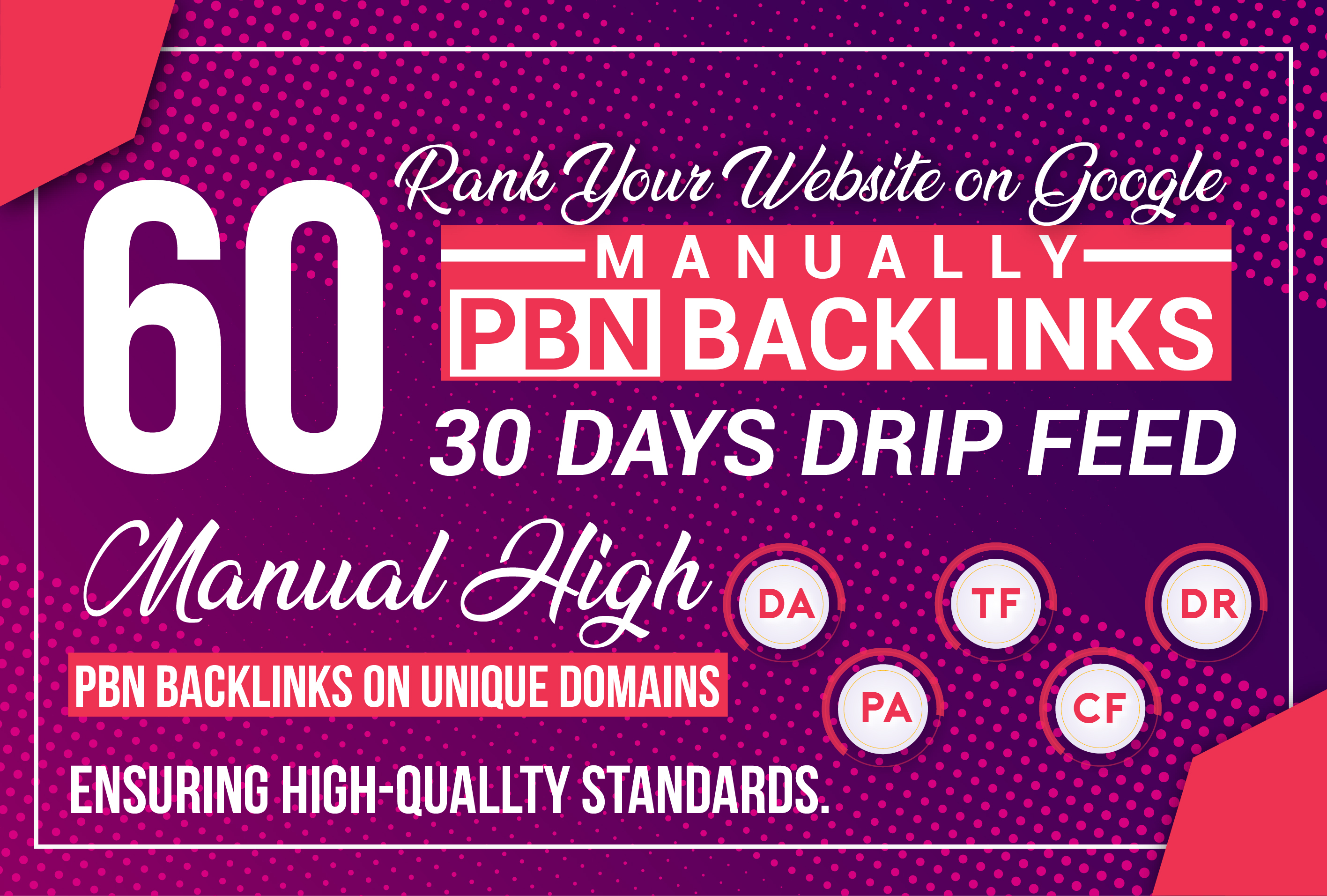 Rank Your Website on Google with 30 Days Drip Feed 60 PBN Backlinks Manually