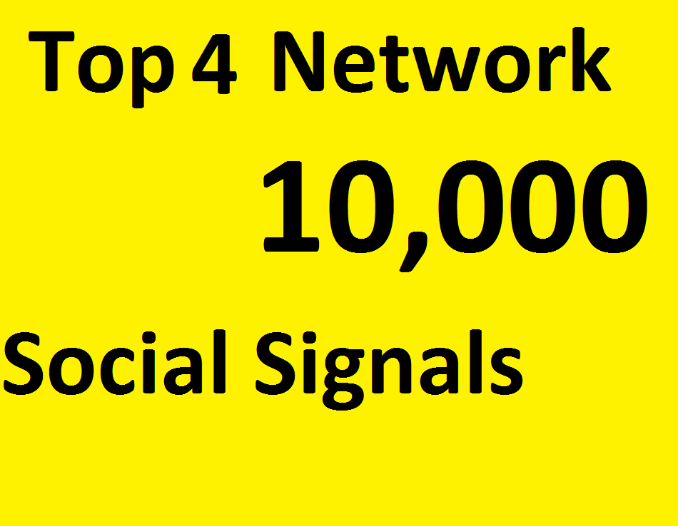 Do 10,000 Social Signals From TOP 4 social media Networks