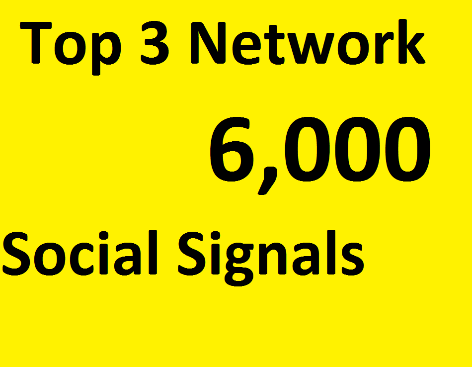 Do 6,000 Social Signals From TOP 3 social media Networks