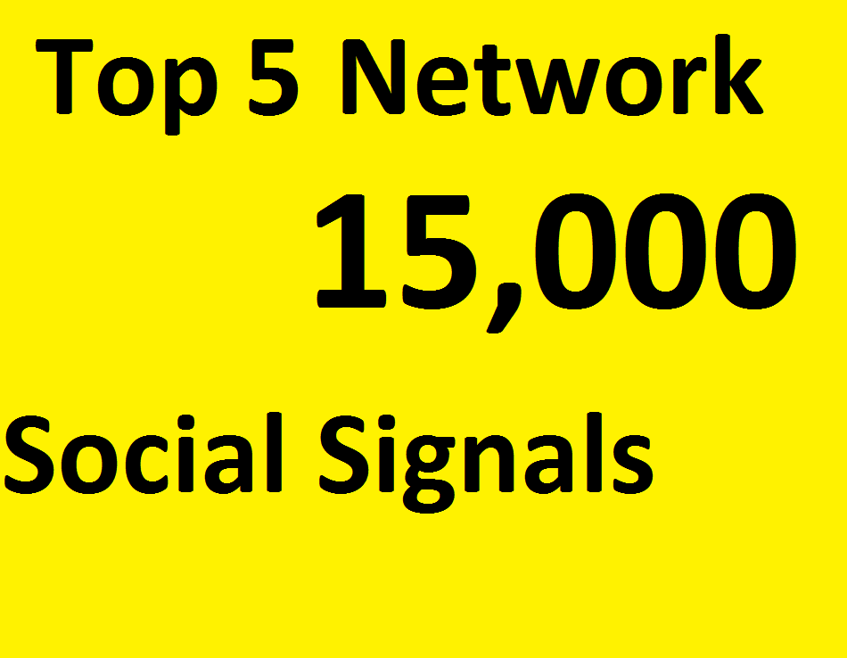 Do 15,000 Social Signals From TOP 5 social media Networks