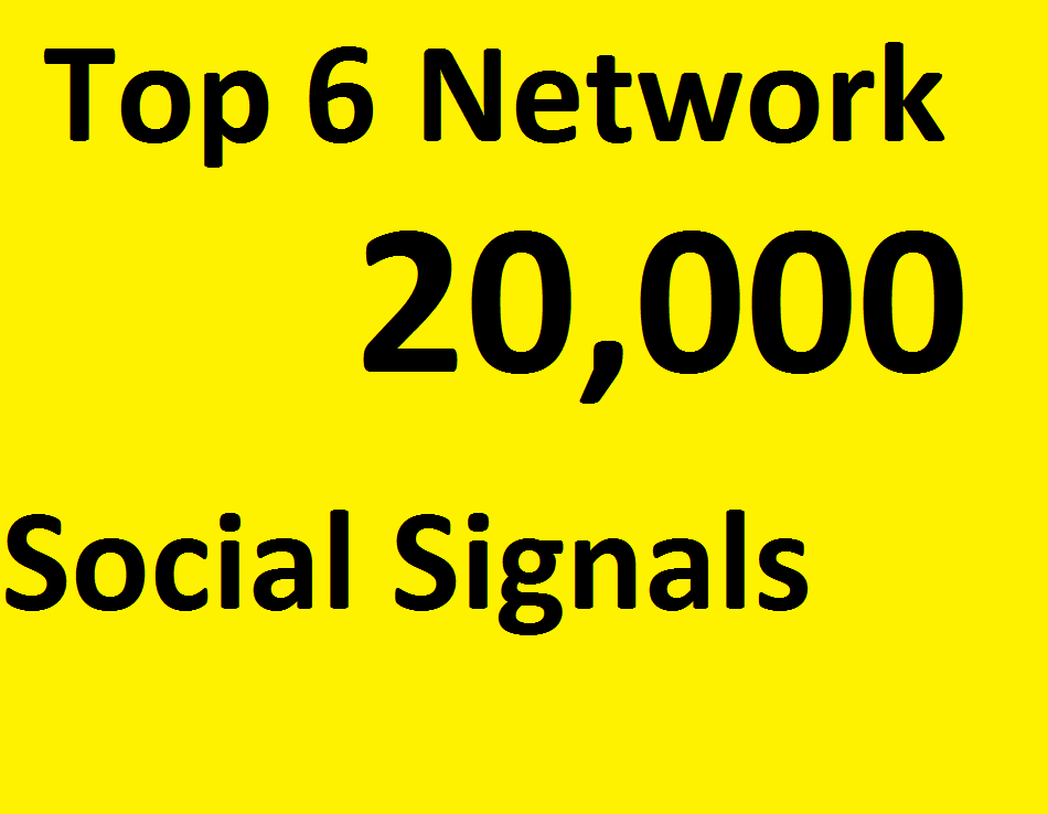 Do 20,000 Social Signals From TOP 6 social media Networks