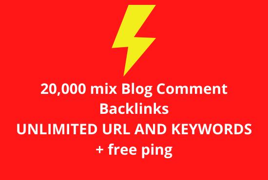 20,000 mix Blog Comment Backlinks UNLIMITED URLs & Keywords + free ping