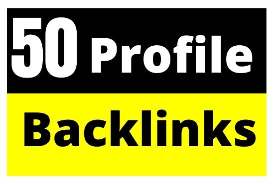 Get 50 High Quality Profile Backlinks For Fast Google Ranking