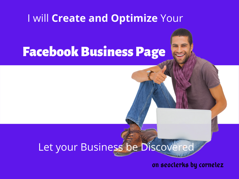 I will Create and Optimise Your Facebook Business Page