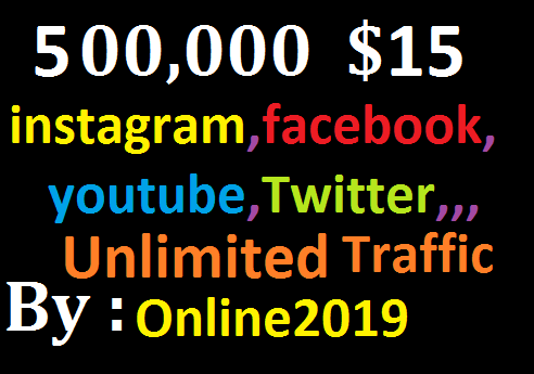 Add 500,000 Worldwide Website Facebook, lnstagram, YouTube, Twitter, Unlimited Real Traffic Marketing
