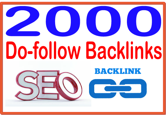 Do 2000 Do Follow High-Quality PREMIUM Backlinks To Improvement Your Rank