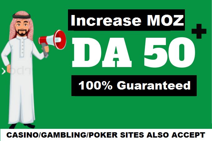 Increase Domain Authority MOZ DA 50 plus Guaranteed