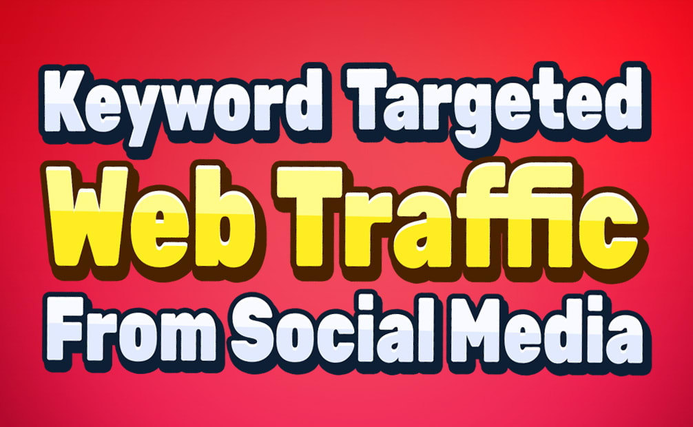 drive keyword targeted web traffic from social media