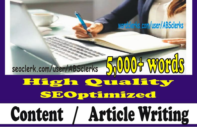 5000+ words Perfect ARTICLE or WEBSITE Content for SEOptimization