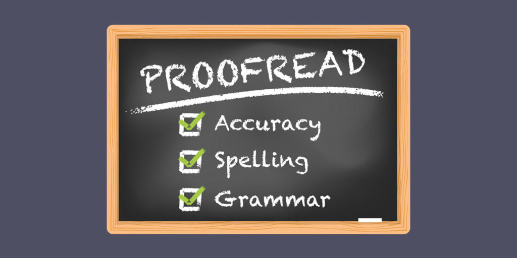 Proofread and Edit your project or content to Perfection