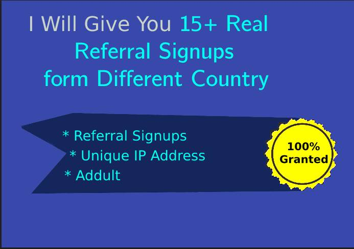 I Will Give You 15+ Real Referral Signups From Different Country