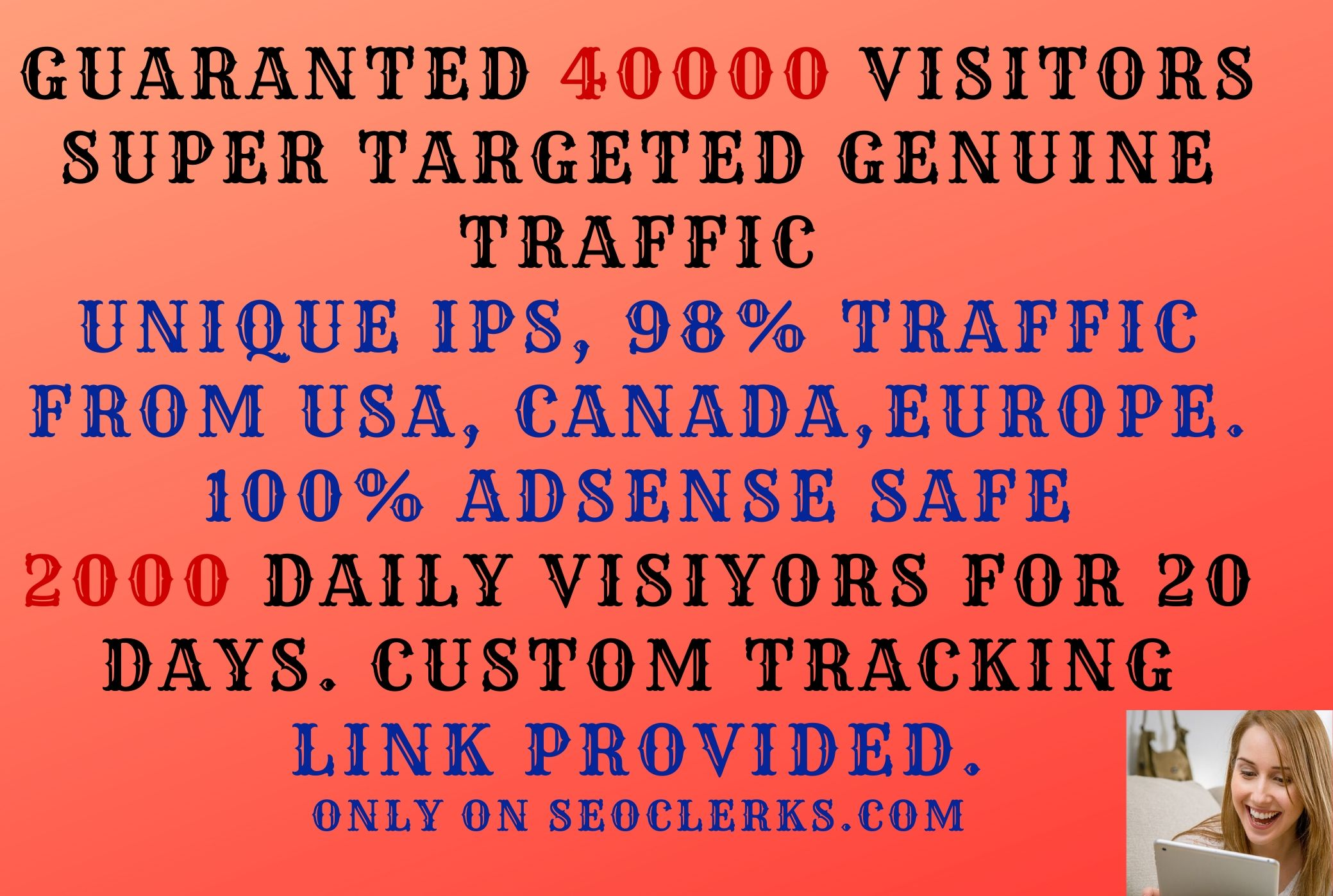 I will drive 40000 super targeted genuine traffic from USA,  Canada,  Europe within 20 days