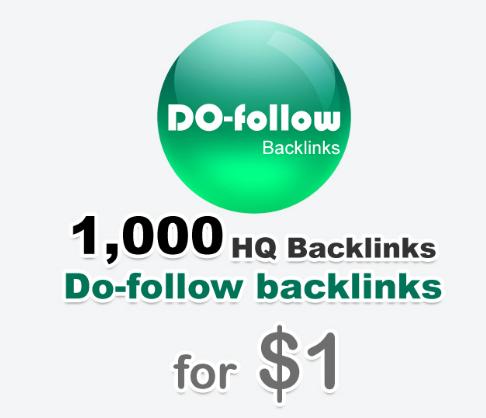 1000 high quality do-follow backlinks